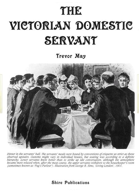 the victorian domestic servant by trevor may a review jane
