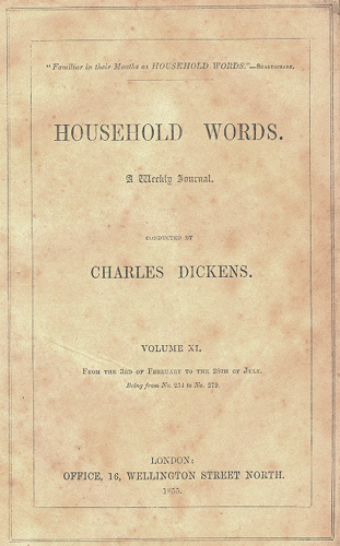 household words by charles dickens essay Household words was an english weekly magazine edited by charles dickens  in the 1850s it took its name from the line in shakespeare's henry v: familiar in .