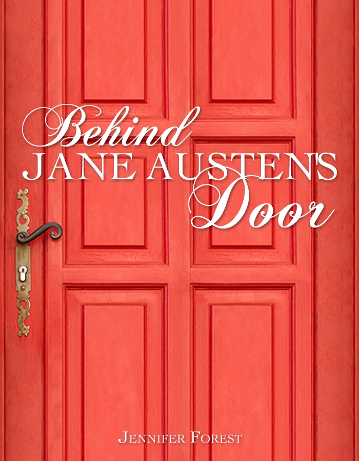 Review Behind Jane Austen S Door By Jennifer Forest