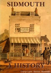 Sidmouth: A History. Book available at. Click on link.