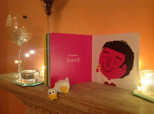 Mr. Knightley (one of my favorite JA heroes) is loved. My mantle duck certainly thinks so.