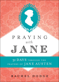 Praying With Jane Austen Book Cover