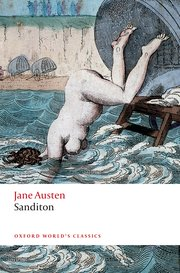 Cover of Sanditon by Jane Austen, Oxford World Classics, and edited by Kathryn Sutherland