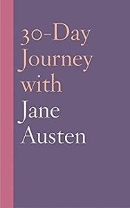 Cover of the book 30-day Journey with Jane Austen by Natasha Duquette