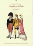 Image of the cover of Georgette Heyer: Complete to a Shade