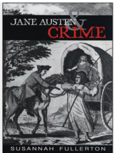 Image of the book cover of Jane Austen & Crime by Susannah Fullerton