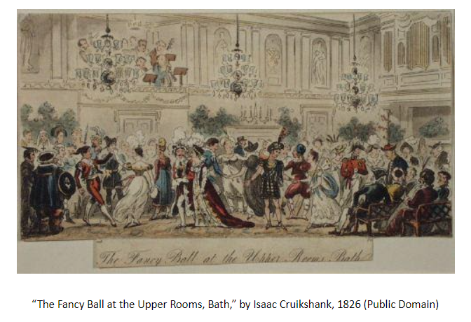 "Image of ""The Fancy Ball at the Upper Rooms, Bath,"" by Isaac Cruikshank, 1826 (Public Domain)"