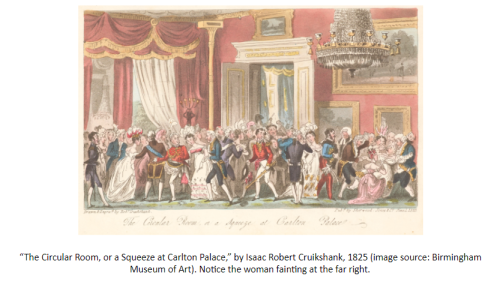 "Image ""The Circular Room, or a Squeeze at Carlton Palace,"" by Isaac Robert Cruikshank, 1825 (image source: Birmingham Museum of Art). A woman faints at the far right."