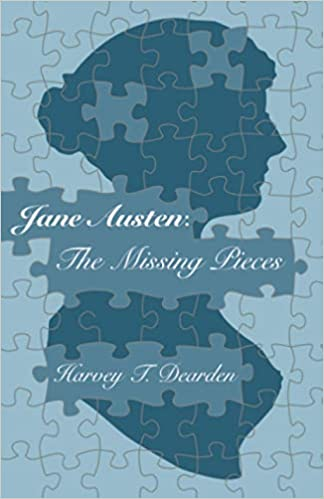 Book cover of Jane Austen: The Missing Pieces by Harvey T. Dearden, using the popular profile image as a puzzle.